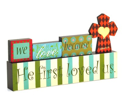 He First Loved Us--Tabletop Decor   -