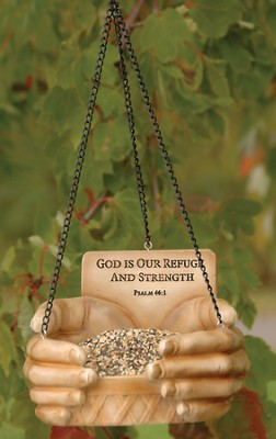 God Is Our Refuge, Birdfeeder   -