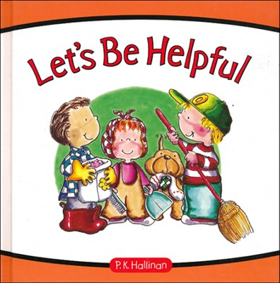 Let's Be Helpful  -     By: P.K. Hallinan
