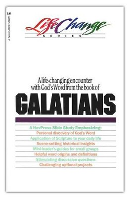 Galatians, LifeChange Bible Study Series  -