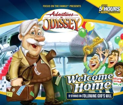 Adventures in Odyssey ® #28: Welcome Home!  -