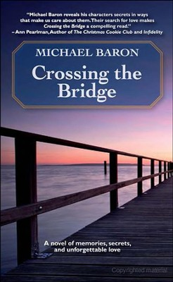 Crossing the Bridge  -     By: Michael Baron
