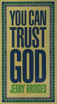 You Can Trust God   -     By: Jerry Bridges