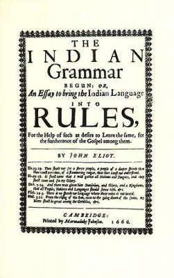The Indian Grammar Begun   -     By: John Eliot