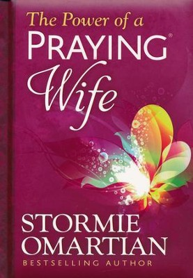The Power of a Praying Wife, Deluxe Edition  -     By: Stormie Omartian