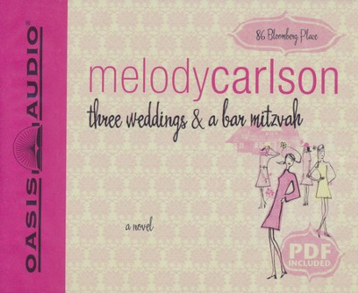 Three Weddings and a Bar Mitzvah: Unabridged Audiobook on CD  -     By: Melody Carlson