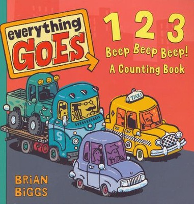 Everything Goes: 123 Beep Beep Beep! A Counting Book   -     By: Brian Biggs     Illustrated By: Brian Biggs
