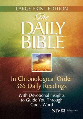 The Daily Bible: In Chronological Order 365 Daily   Readings, Large Print  -     By: F. LaGard Smith