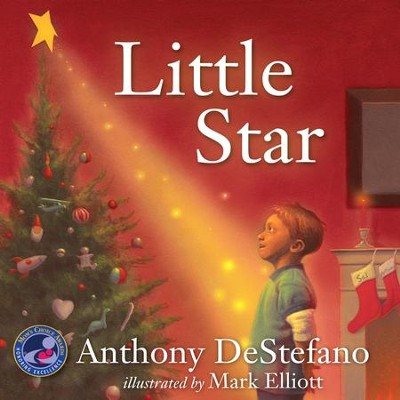 Little Star   -     By: Anthony DeStefano, Mark Elliott