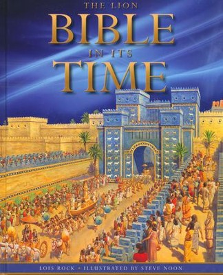 The Lion Bible in Its Time  -     By: Lois Rock