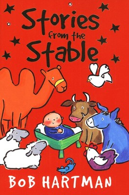 Stories from the Stable  -     By: Bob Hartman