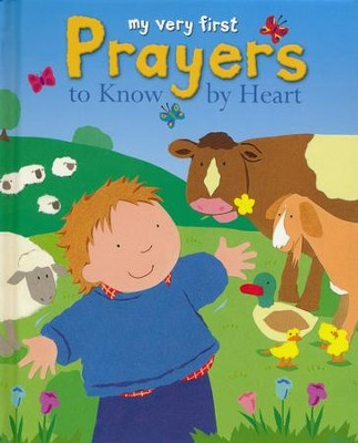 My Very First Prayers to Know by Heart  -     By: Lois Rock