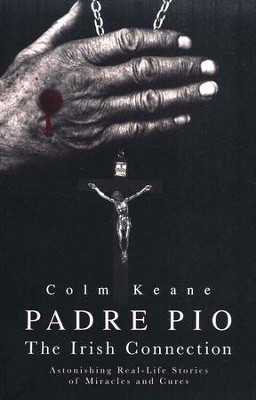 Padre Pio  -     By: Colm Keane
