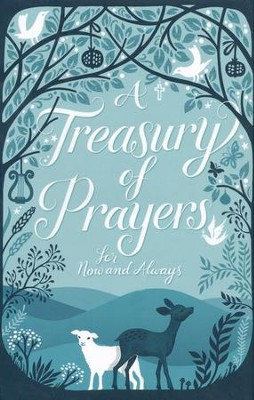 A Treasury of Prayers for Now and Always   -     By: Mary Joslin