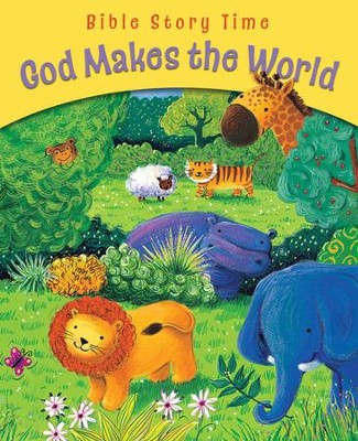 God Makes the World  -     By: Sophie Piper