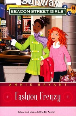 #9: Fashion Frenzy   -     By: Annie Bryant