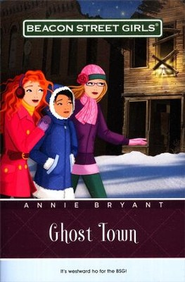 #11: Ghost Town   -     By: Annie Bryant