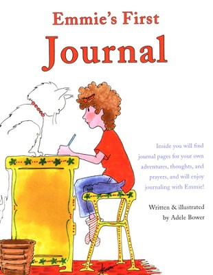 Emmie's First Journal  -     By: Adele Bower