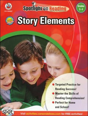 Spotlight on Reading: Story Elements, Grades 3-4   -