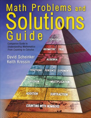 Math Problems and Solutions Guide   -     By: David Scheinker, Keith Kressin