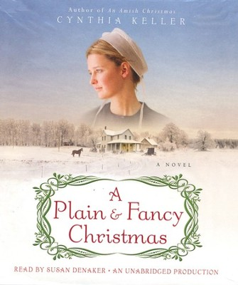 A Plain & Fancy Christmas Unabridged Audiobook on CD  -     By: Cynthia Keller