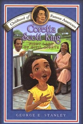 Coretta Scott King: First Lady Of Civil Rights  -     By: George Edward Stanley