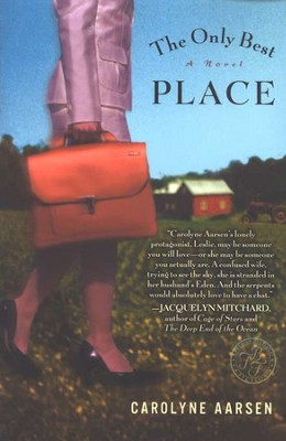 The Only Best Place: A Novel   -     By: Carolyne Aarsen
