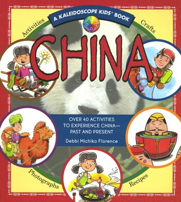 China: A Kaleidoscope Kids Book   -     By: Debbie Michiko Florence     Illustrated By: Jim Caputo