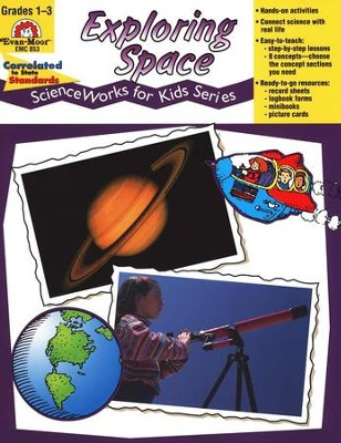 ScienceWorks for Kids: Exploring Space, Grades 1-3   -