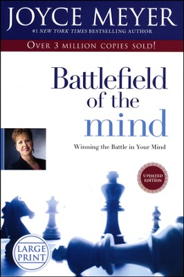 Battlefield of the Mind: Winning the Battle in Your Mind Large Print  -     By: Joyce Meyer