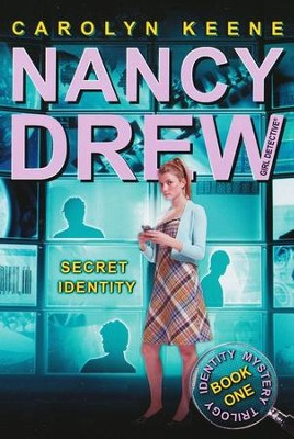 Secret Identity # 1 Book One in The Identity Mystery Trilogy  -     By: Carolyn Keene
