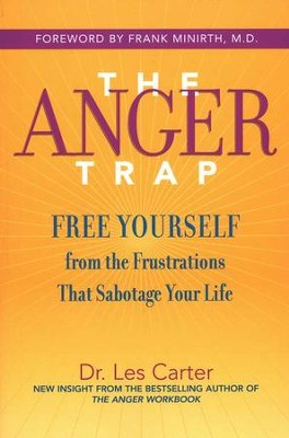 The Anger Trap, Paperback   -     By: Les Carter