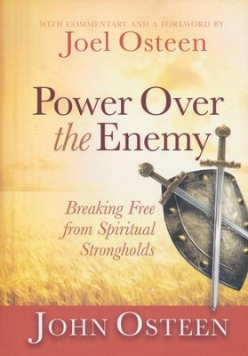 Power Over the Enemy: Breaking Free From Spiritual     -     By: John Osteen