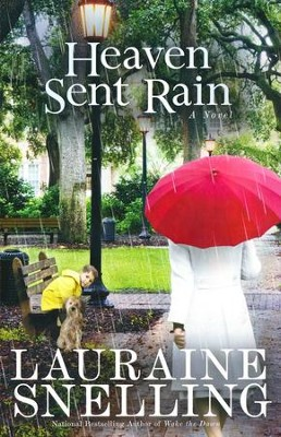 Heaven Sent Rain   -     By: Lauraine Snelling