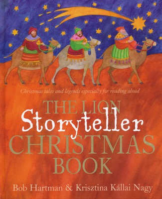 The Lion Storyteller Christmas Book  -     By: Bob Hartman     Illustrated By: Krisztina Kallai Nagy