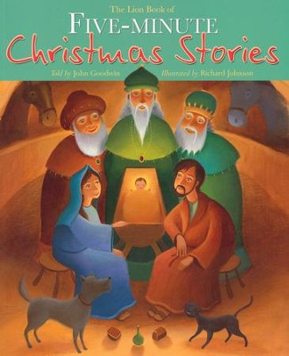 The Lion Book of Five-Minute Christmas Stories  -     By: John Goodwin