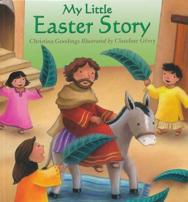 My Little Easter Story  -     By: Christina Goodings