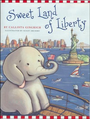 Sweet Land of Liberty   -     By: Callista Gingrich