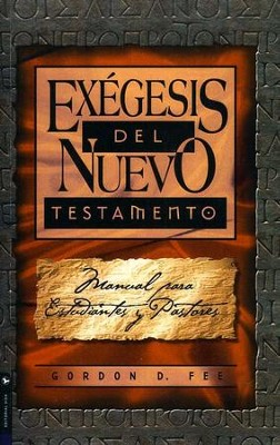 Exegesis Del Nuevo Testamento   -     By: Gordon D. Fee