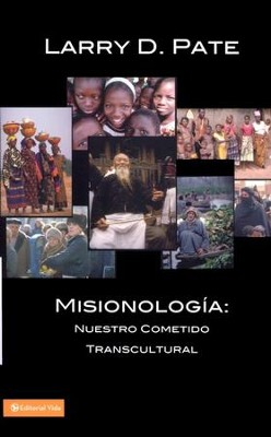 Misionologia, From Everyone to Everyone   -     By: Larry Pate