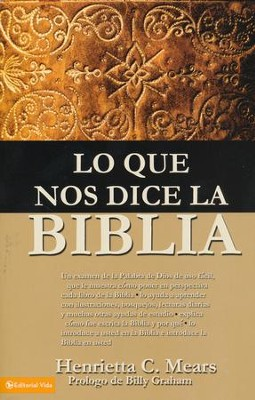 Lo Que Nos Dice La Biblia  (What the Bible Is All About)  -     By: Henrietta Mears