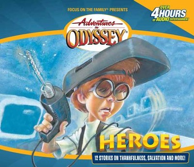 Adventures in Odyssey ® #3: Heroes and Other Secrets, Surprises, and Sensational Stories  -