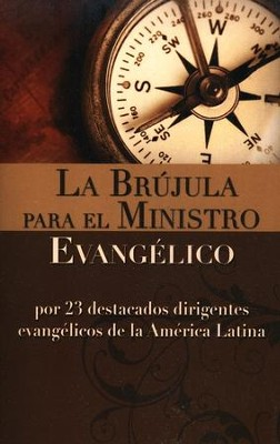 La Brujula para el Ministro Evangelico / The Evangelical Minister Compass - Spanish - Slightly Imperfect  -