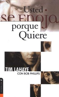 Usted Se Enoja Porque Quiere  (Anger Is A Choice)  -     By: Tim LaHaye