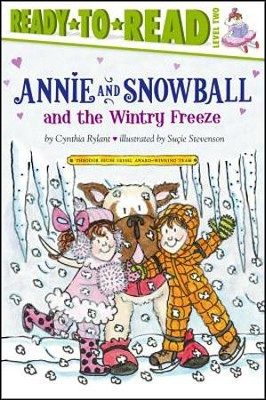 Annie and Snowball and the Wintry Freeze  -     By: Cynthia Rylant     Illustrated By: Sucie Stevenson