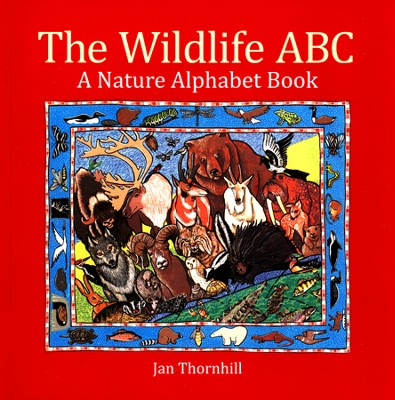 The Wildlife ABC A Nature Alphabet Book  -     By: Jan Thornhill