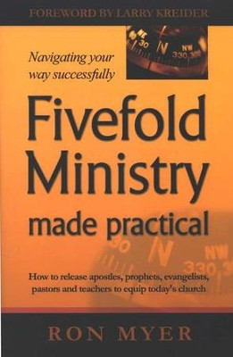 Fivefold Ministry Made Practical   -     By: Ron Myer