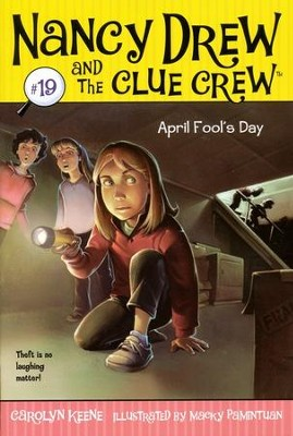 #19: Nancy Drew and The Clue Crew: April' Fool's Day  -     By: Carolyn Keene