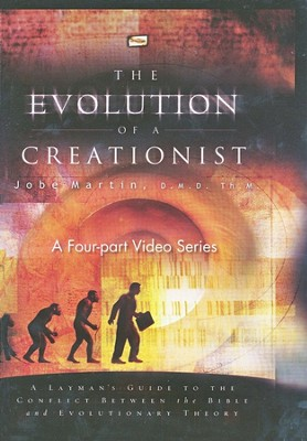 The Evolution of a Creationist Series, DVD Set   -     By: Jobe Martin D.M.D.
