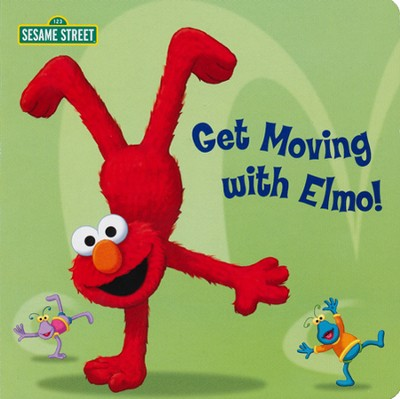 Get Moving with Elmo! (Sesame Street)  -     By: Random House & Joe Mathieu (Illustrator)     Illustrated By: Joe Mathieu